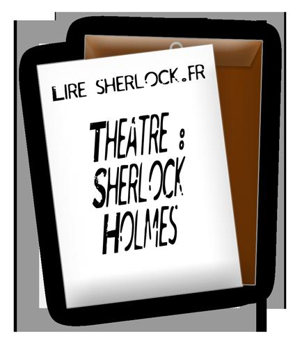 Theatre : Sherlock Holmes